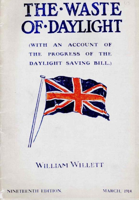 "Cover of William Willett's pamphlet ""The Waste of Daylight"" 1914. Courtesy, Vanessa Ogle."